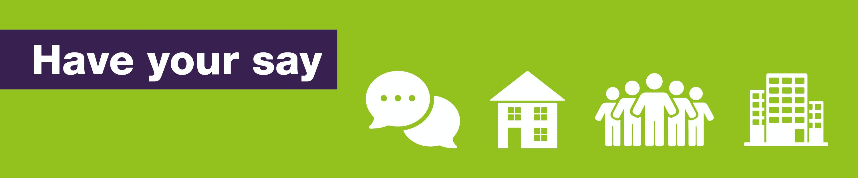 Have you say on BCP homes