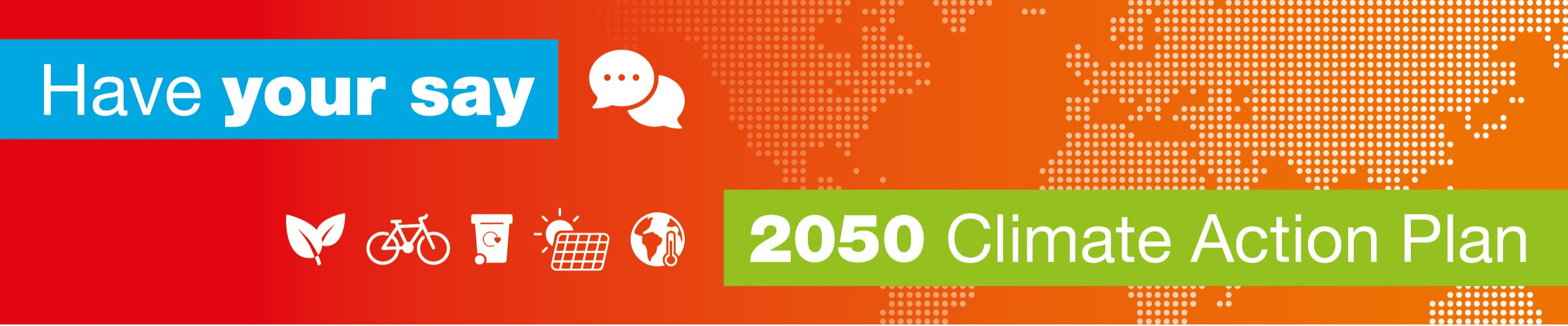Have your say on our 2050 Climate Action Plan